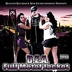 DEA Full Metal Jacket (Parental Advisory)