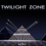 Le Duc Twilight Zone
