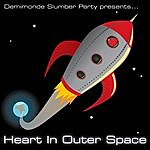 Demimonde Slumber Party Heart In Outer Space