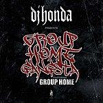 DJ Honda Group Home Gangsta (Feat. Group Home) (3-Track Maxi-Single)