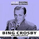 Bing Crosby Bing And His Ladies - 4 Track Ep