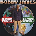 Bobby James Direction Of The World