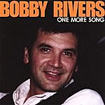 Bobby Rivers One More Song: Reissue