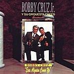 Bobby Cruz Eres Alguien Como Yo