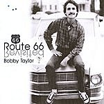 Bobby Taylor Route 66 Revisited
