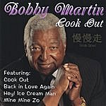 Bobby Martin Cook Out