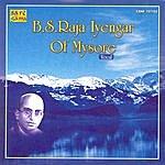 B.S. Raja Iyengar Mysore B.s. Raju Iyengar