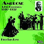 Ambrose & His Orchestra Here Lies Love