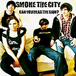 Smoke City Can You Hear The Rain? - Ep