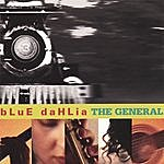 The Blue Dahlia The General