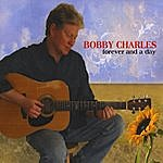 Bobby Charles Forever And A Day