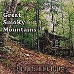 Bobby Horton Homespun Songs Of The Great Smoky Mountains