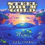 Bob Lyons Steel Drum Gold