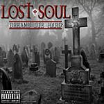 Lost Soul Dreams Die Hard (Parental Advisory)
