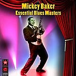 Mickey Baker Essential Blues Masters