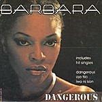 Barbara Dangerous