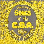 Bobby Horton Homespun Songs Of The C. S. A., Volume 5
