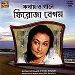 Firoza Begum Kathay O Gaane - Firoza Begum