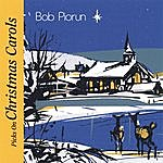 Bob Piorun Bob Piorun Picks On Christmas Carols
