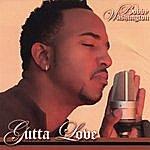 Bobby Washington Gutta Love