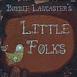 Bobbie Lancaster Little Folks