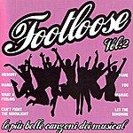 Footloose Footloose, Vol. 2