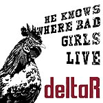 D.E. He Knows Where The Bad Girls Live