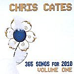Chris Cates 365 Songs For 2010, Vol. 1