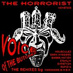 The Horrorist Voice Of The Butcher (The Remixes)