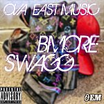 O.E.M. B.more Swagg (3-Track Maxi-Single) (Parental Advisory)