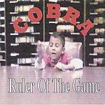 Cobra Ruler Of The Game