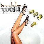 Downshallow The New Fashion