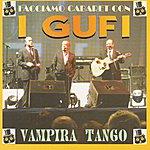 I Gufi Vampira Tango