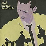 Jack Pioneer Soundtracks: Expanded Edition