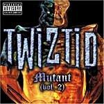 Twiztid Mutant Volume 2 (Parental Advisory)