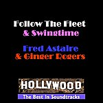 Fred Astaire Follow The Fleet & Swingtime