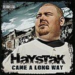 Haystak Came A Long Way (Parental Advisory)