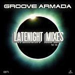 Groove Armada Late Night Remixes Part.2