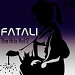 Fatali The Hits Volume 2 - Dj Mix