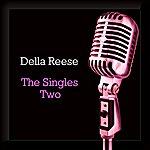 Della Reese Singles Two