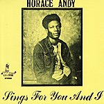 Horace Andy Sings For You And I