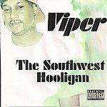 Viper The Southwest Hooligan (Alternate Version)(Parental Advisory)