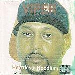 Viper Heartless Hoodlum (Alternate Version)(Parental Advisory)