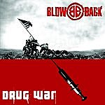Blowback Drug War