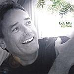 Bob Fitts Restore