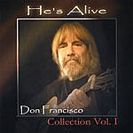 Don Francisco He's Alive: Don Francisco Collection, Vol. 1