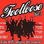 Footloose Footloose, Vol. 1
