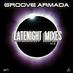 Groove Armada Late Night Remixes Part.1