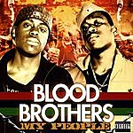 The Blood Brothers My People