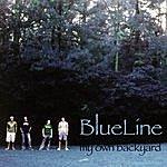 The Blue Line My Own Backyard